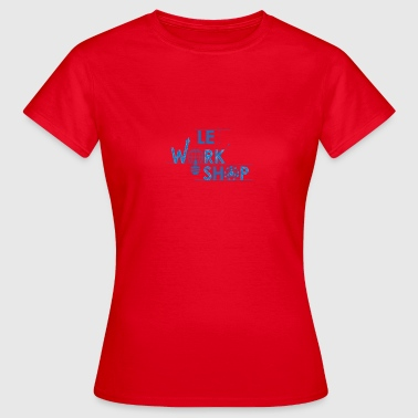 workshop - Women's T-Shirt