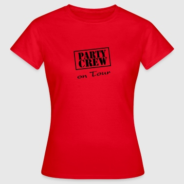 Party Crew on Tour - Dame-T-shirt