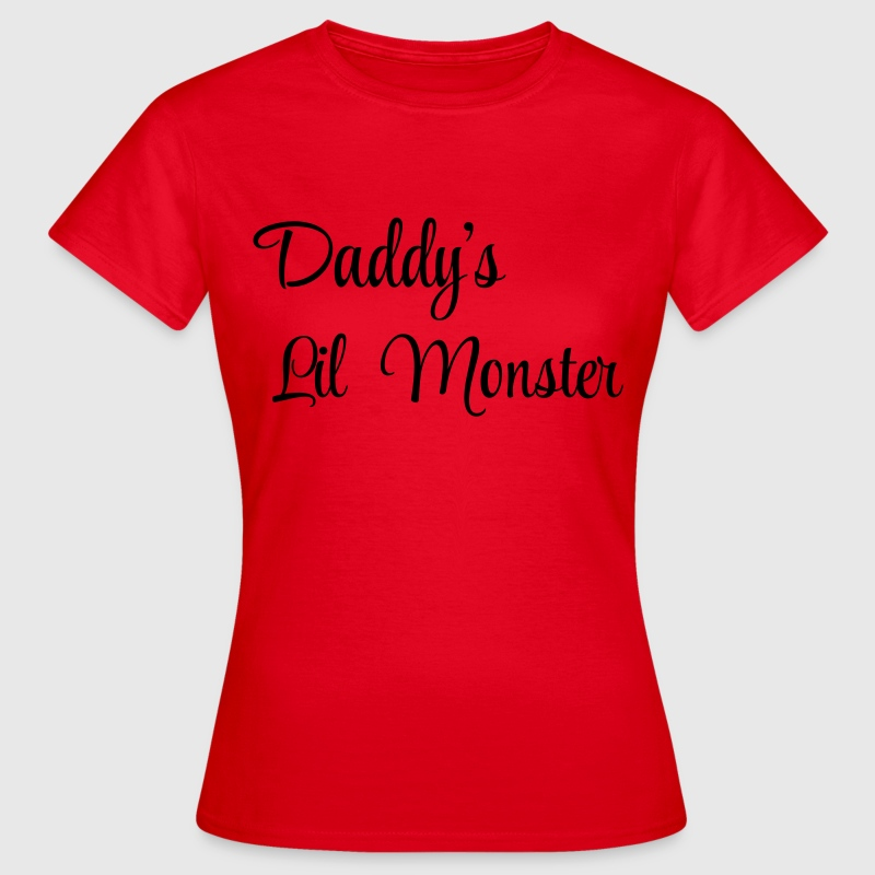 Daddy's little monster - Women's T-Shirt