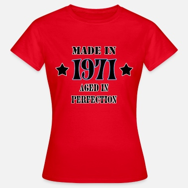 Made In 1971 1971 - Camiseta mujer