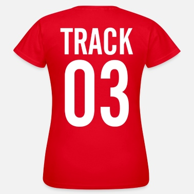 Track TRACK - Women's T-Shirt