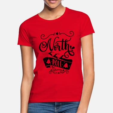 North Yorkshire North Pole - Women's T-Shirt