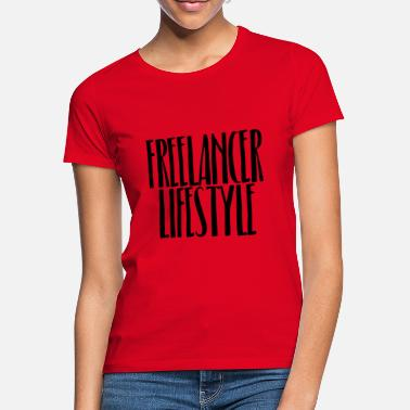 Freelance Lifestyle freelance - Vrouwen T-shirt