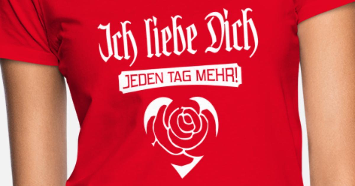 Ich liebe Dich jeden Tag mehr Frauen T-Shirt | Spreadshirt