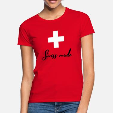 Swiss Swiss made - Frauen T-Shirt
