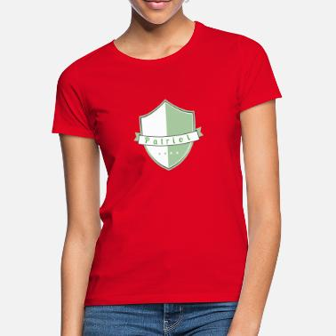 Patriotism patriot - Women's T-Shirt