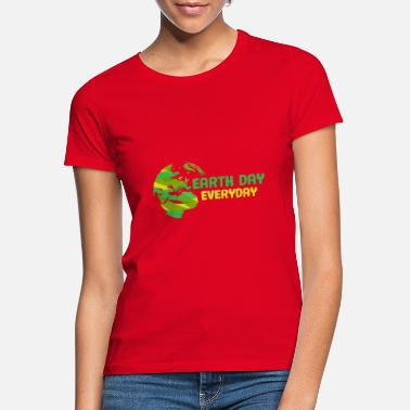 Earth Day is every day / Earth Hour - Women's T-Shirt