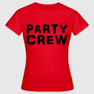 Party Crew - T-shirt dam