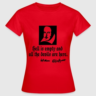 hell is empty Shakespeare quotes - Women's T-Shirt