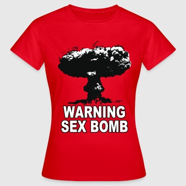 warning sex bomb - T-shirt Femme