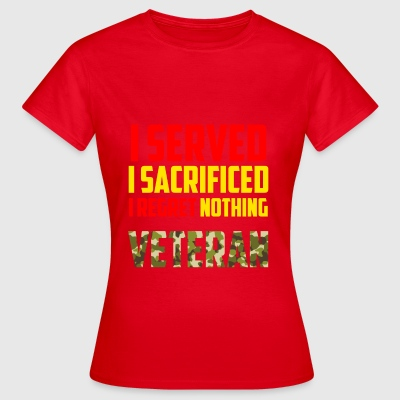 I served - Women's T-Shirt