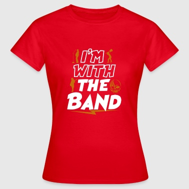 In With The Band - Vrouwen T-shirt
