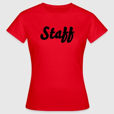 Staff - Frauen T-Shirt
