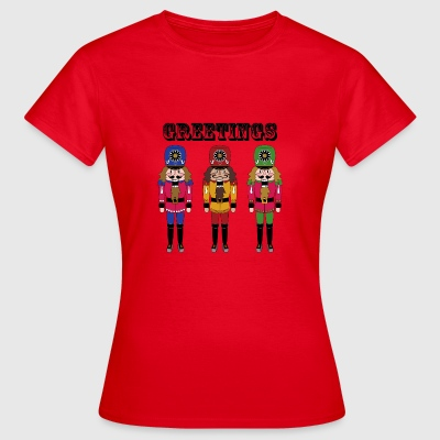 Nutcracker Greetings - Women's T-Shirt