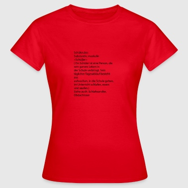 Definition Schüler - Frauen T-Shirt