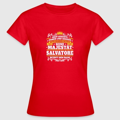 His Majesty Salvatore - Women's T-Shirt