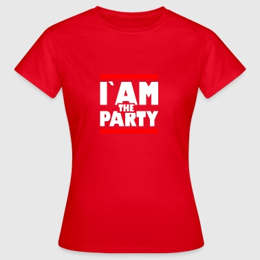 Iam the party1 - Frauen T-Shirt