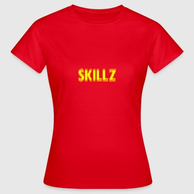 SKIIIILZ [SKILLZ ORIGINAL] - Women's T-Shirt