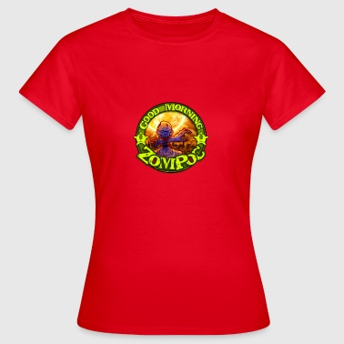 Good Morning Zompoc Podcast - Vrouwen T-shirt