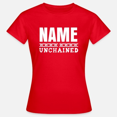 YOU UNCHAINED - T-shirt Femme
