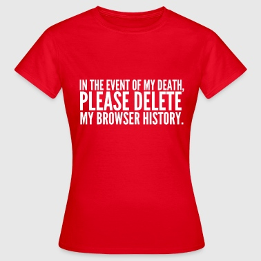 My Browser History - Women's T-Shirt