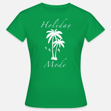 Holiday Holiday - Vrouwen T-shirt