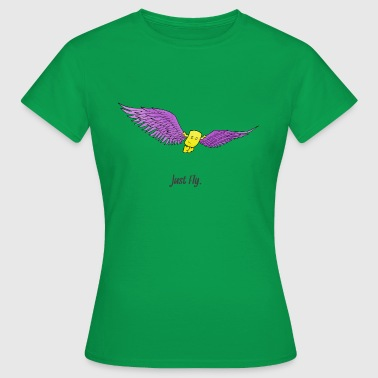 Just Fly Just fly away, fly wings free freedom - Women's T-Shirt