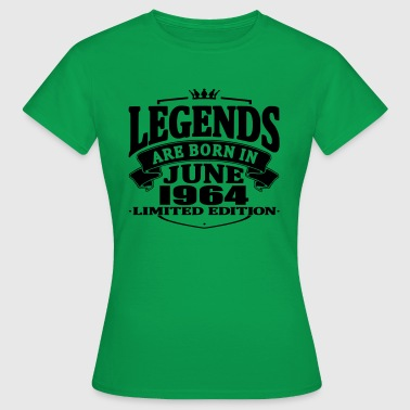 Legends are born in june 1964 - Women's T-Shirt