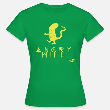 Angry Mistress ANGRY WIFE - Women's T-Shirt