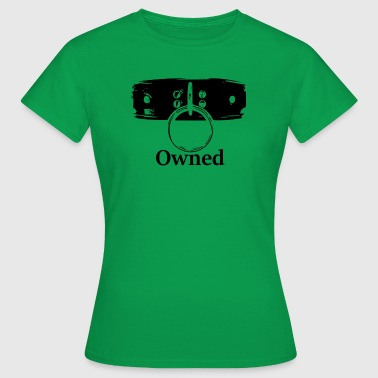 Owned - Women's T-Shirt