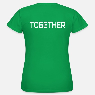 Together Part 1: Together (Year) + Since (Year) Partnershirt - Women's T-Shirt