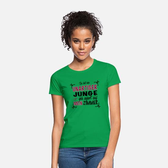 Pickup Line T-Shirts - Cool funny saying You are a naughty boy - Women's T-Shirt kelly green