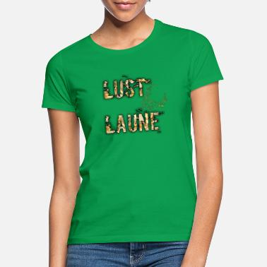 Lust Lust and mood - Women's T-Shirt