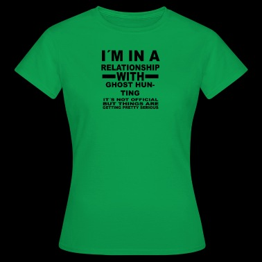 Relationship with GHOST HUNTING - Women's T-Shirt