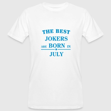 The Best Jokers Are born in JULY - Mannen Bio-T-shirt