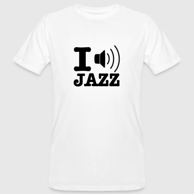 I love jazz / I music jazz - Men's Organic T-shirt