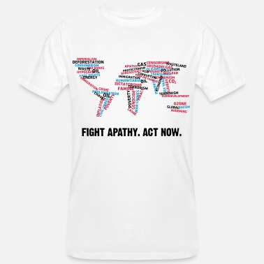 Apathy Fight apathy. Act Now! - Men's Organic T-Shirt