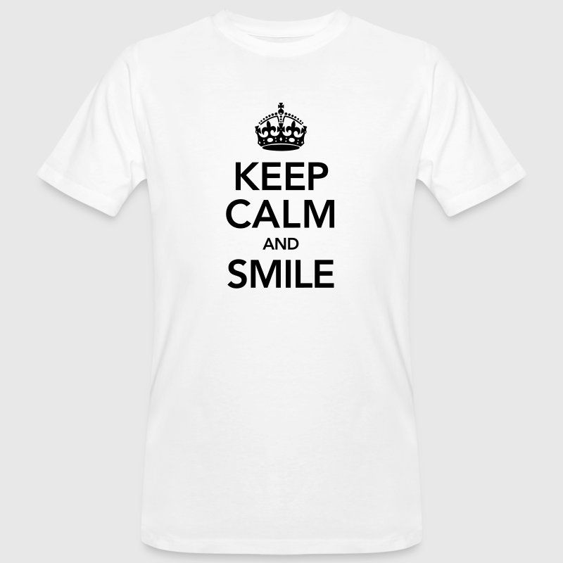 Keep Calm And Smile - Men's Organic T-shirt