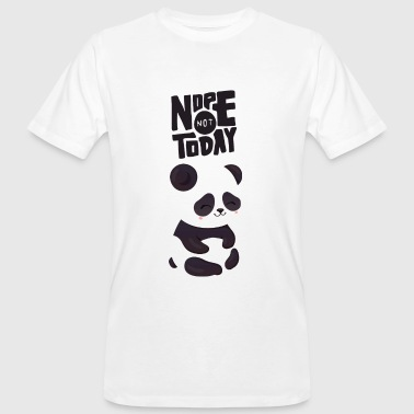 Nope Not Today - Cute Panda - Männer Bio-T-Shirt