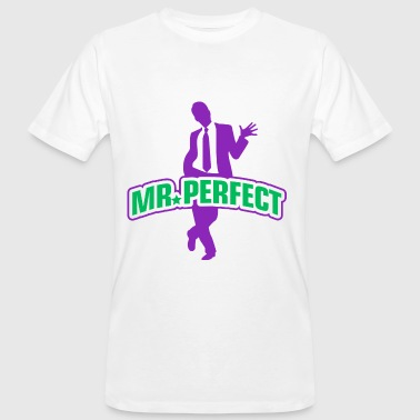 Mr Perfect - Mannen Bio-T-shirt