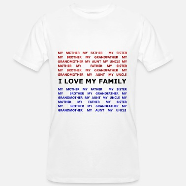 I Love My Sisters i love my family - T-shirt bio Homme