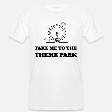 Theme Park Take me to the Theme Park - Off to the theme park - Men's Organic T-Shirt