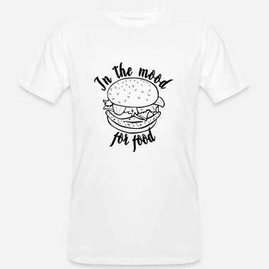 Mood Food HAMBURGERS - IN THE MOOD FOR FOOD (b) - Men's Organic T-Shirt