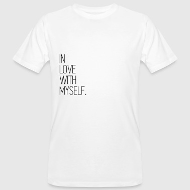 In love with myself - Camiseta ecológica hombre
