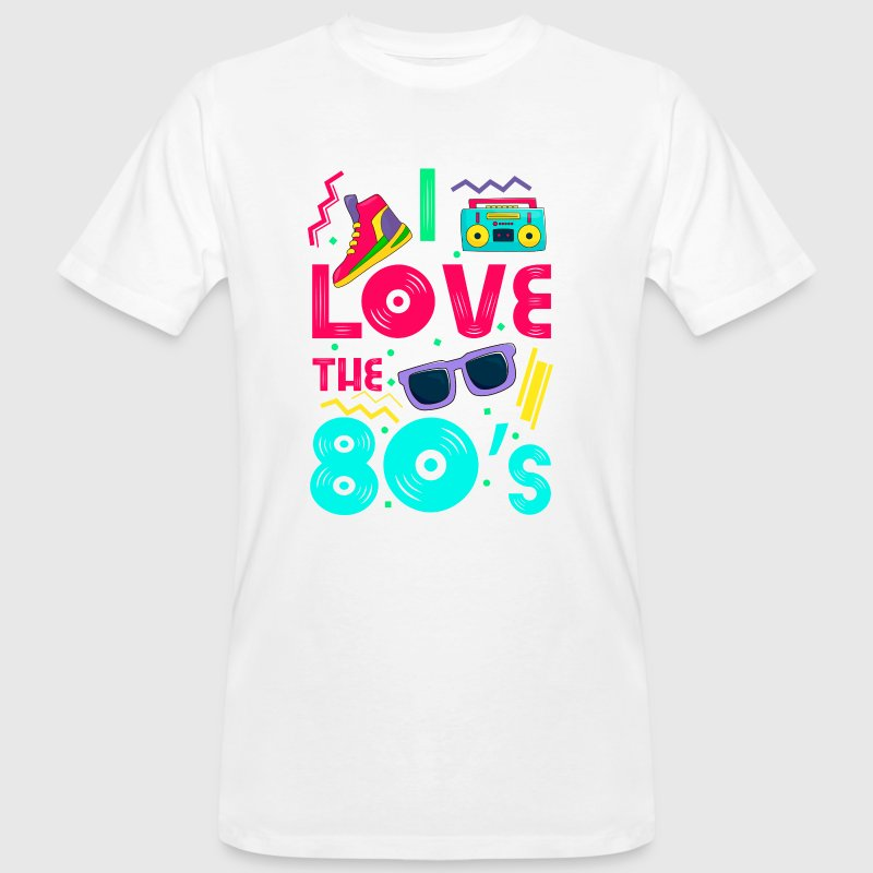 I love the 80s - cool and crazy - Men's Organic T-shirt