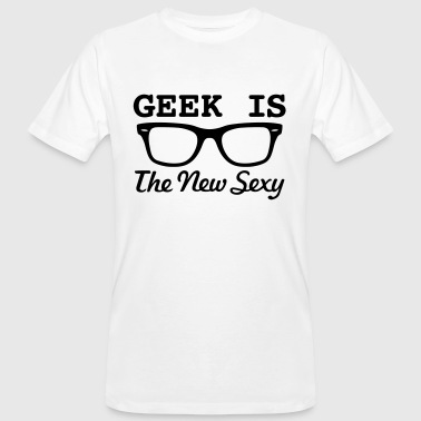 Sexy Geek GEEKS ARE SEXY! T-Shirts - Men's Organic T-Shirt