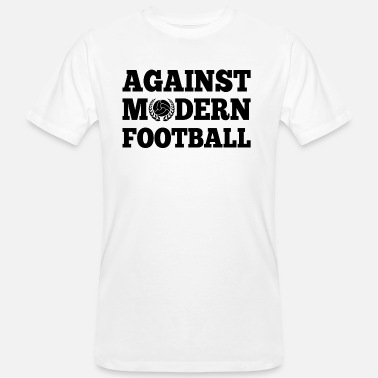 Against Modern Football - Mannen Bio-T-shirt