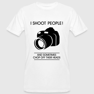 I shoot people - Fotograf - Fotografie -Photo-DSLR - Camiseta ecológica hombre