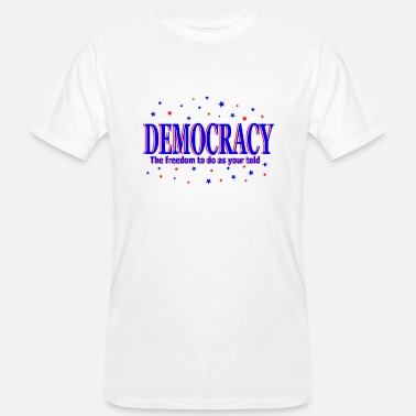 Democracy democracy - Men's Organic T-Shirt