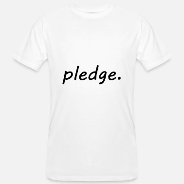 Pledge pledge - Men's Organic T-Shirt